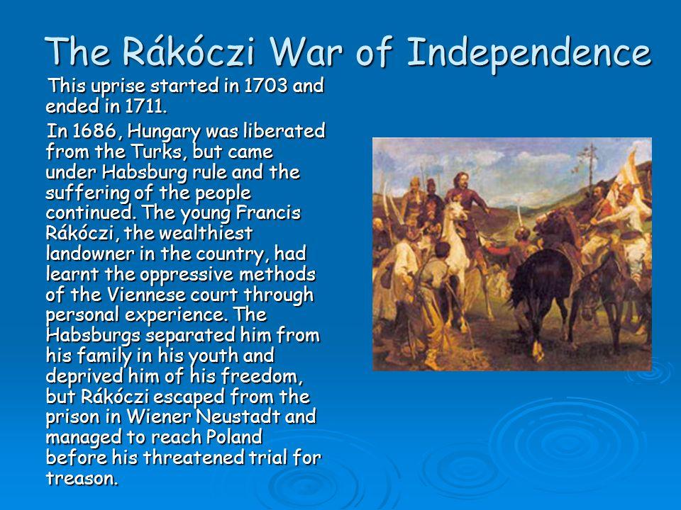 The Rákóczi War of Independence