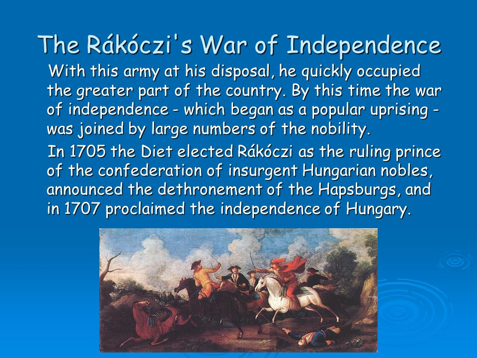 The Rákóczi s War of Independence