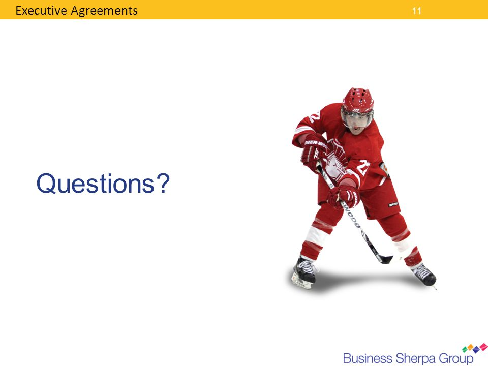 Executive Agreements 11 Questions