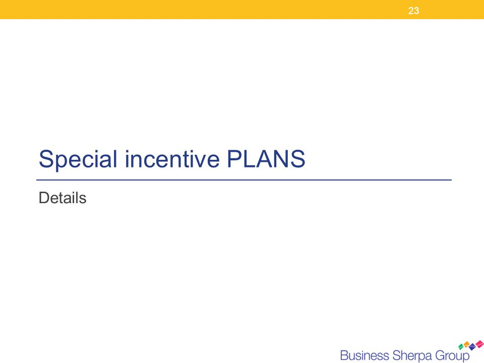 Special incentive PLANS