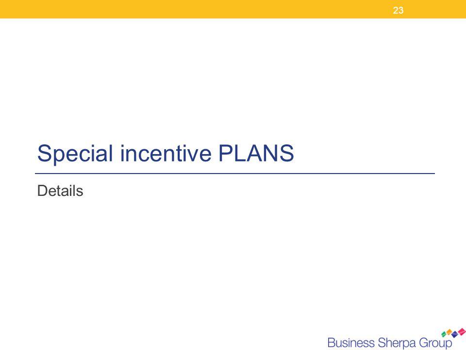Special incentive PLANS