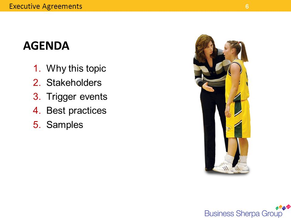 AGENDA Why this topic Stakeholders Trigger events Best practices