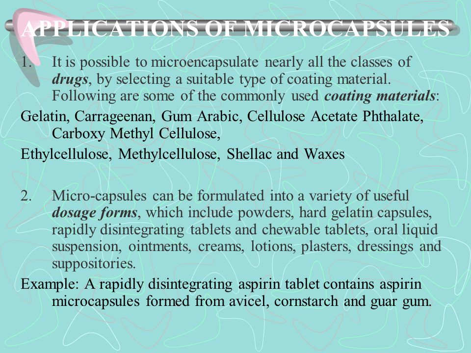 APPLICATIONS OF MICROCAPSULES