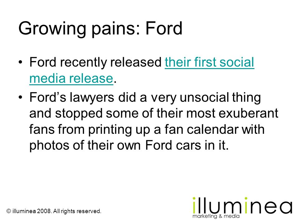 Growing pains: Ford Ford recently released their first social media release.