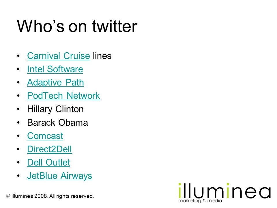 Who's on twitter Carnival Cruise lines Intel Software Adaptive Path