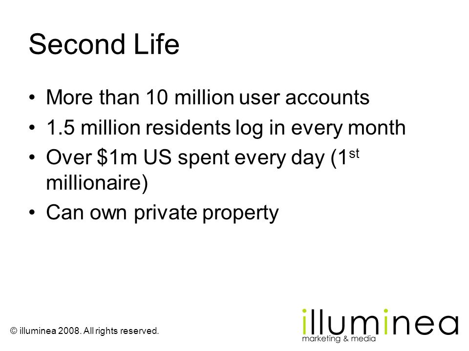 Second Life More than 10 million user accounts