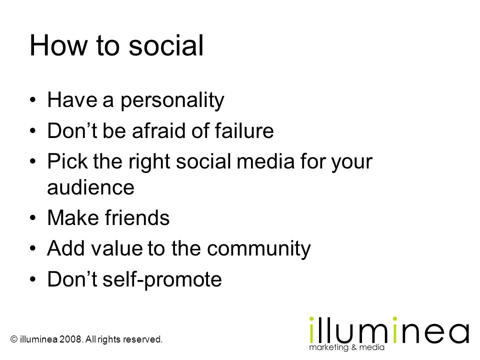 How to social Have a personality Don't be afraid of failure