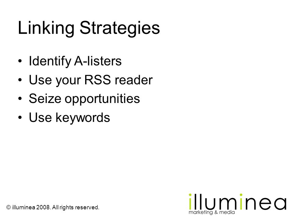 Linking Strategies Identify A-listers Use your RSS reader