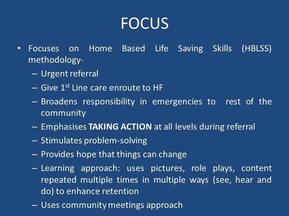 FOCUS Focuses on Home Based Life Saving Skills (HBLSS) methodology-