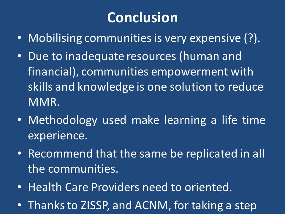 Conclusion Mobilising communities is very expensive ( ).