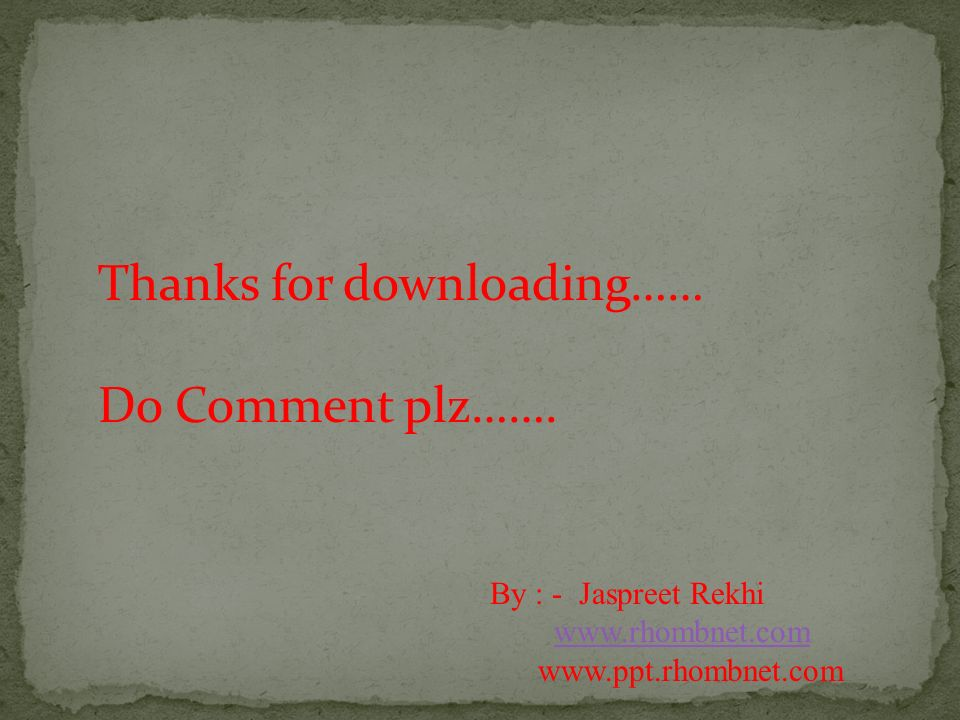 Thanks for downloading…… Do Comment plz…….