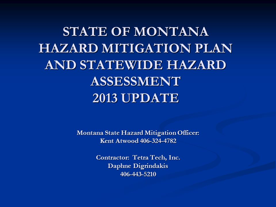 Montana State Hazard Mitigation Officer: Contractor: Tetra Tech, Inc.