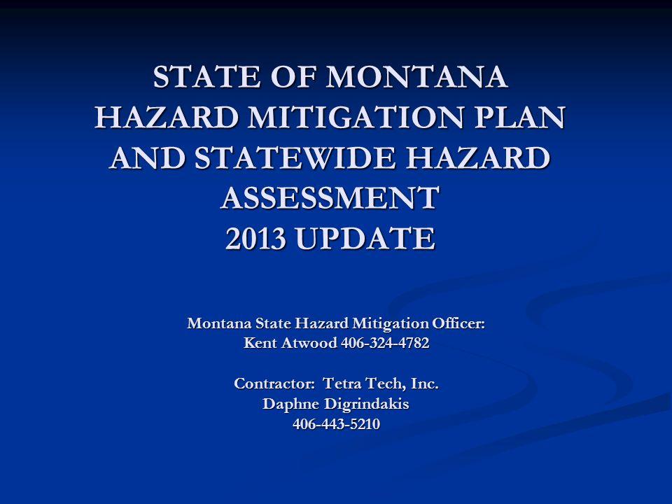 Montana State Hazard Mitigation Officer: Contractor: Tetra Tech, Inc.
