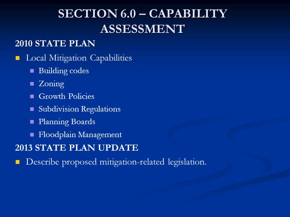 SECTION 6.0 – CAPABILITY ASSESSMENT