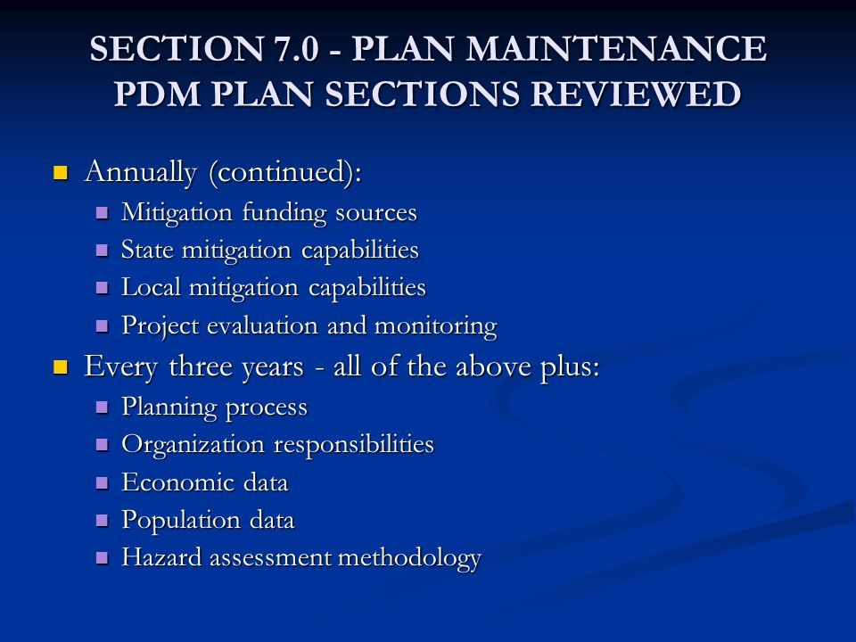 SECTION 7.0 - PLAN MAINTENANCE PDM PLAN SECTIONS REVIEWED
