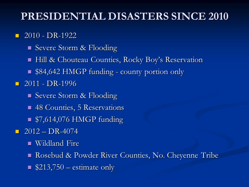 PRESIDENTIAL DISASTERS SINCE 2010
