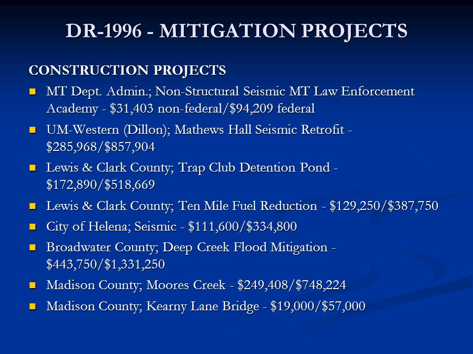 DR MITIGATION PROJECTS