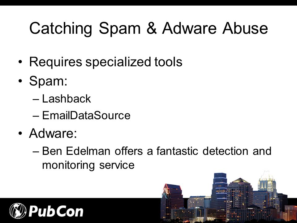 Catching Spam & Adware Abuse