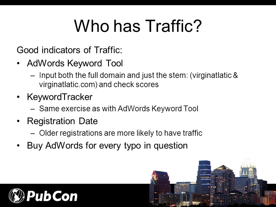 Who has Traffic Good indicators of Traffic: AdWords Keyword Tool