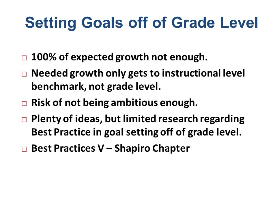 Setting Goals off of Grade Level