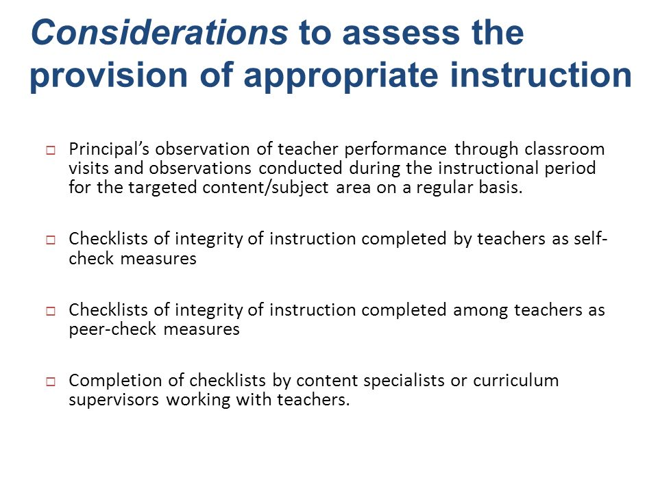 Considerations to assess the provision of appropriate instruction