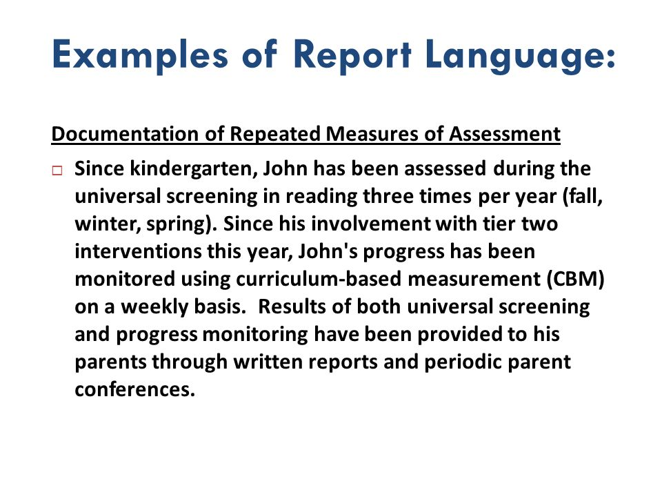 Examples of Report Language:
