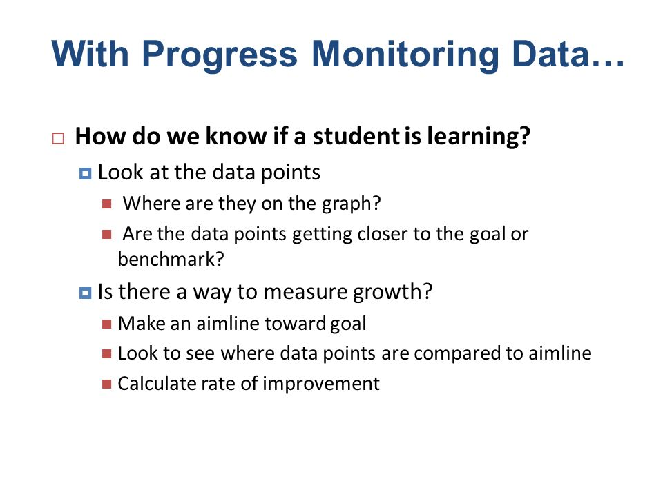With Progress Monitoring Data…