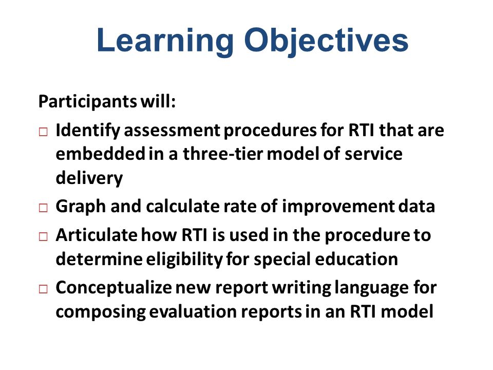 Learning Objectives Participants will: