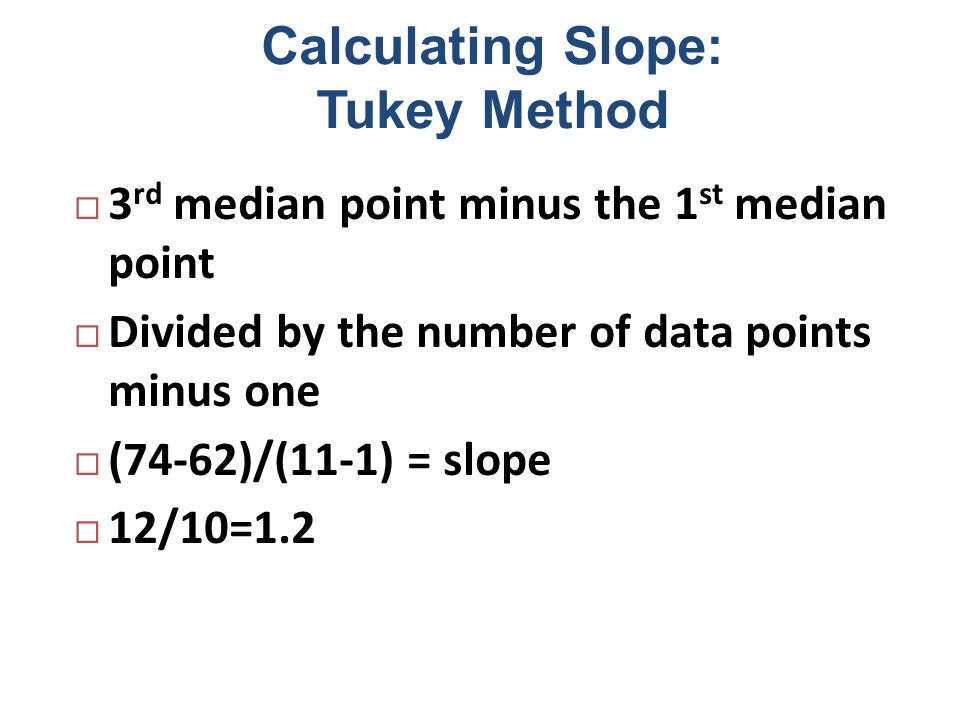 Calculating Slope: Tukey Method