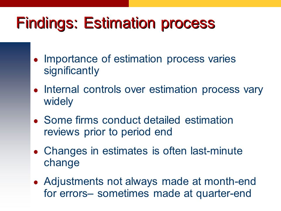 Findings: Estimation process