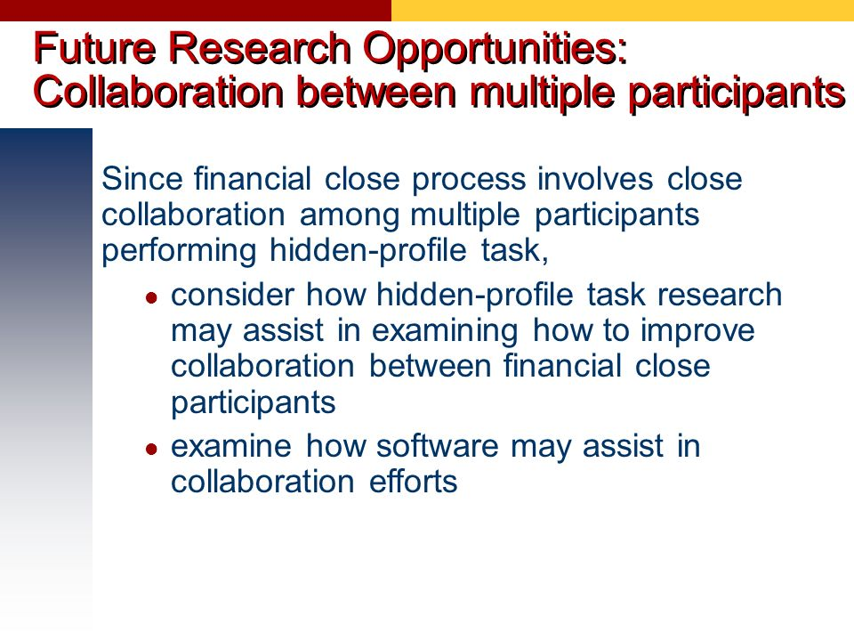 Future Research Opportunities: Collaboration between multiple participants