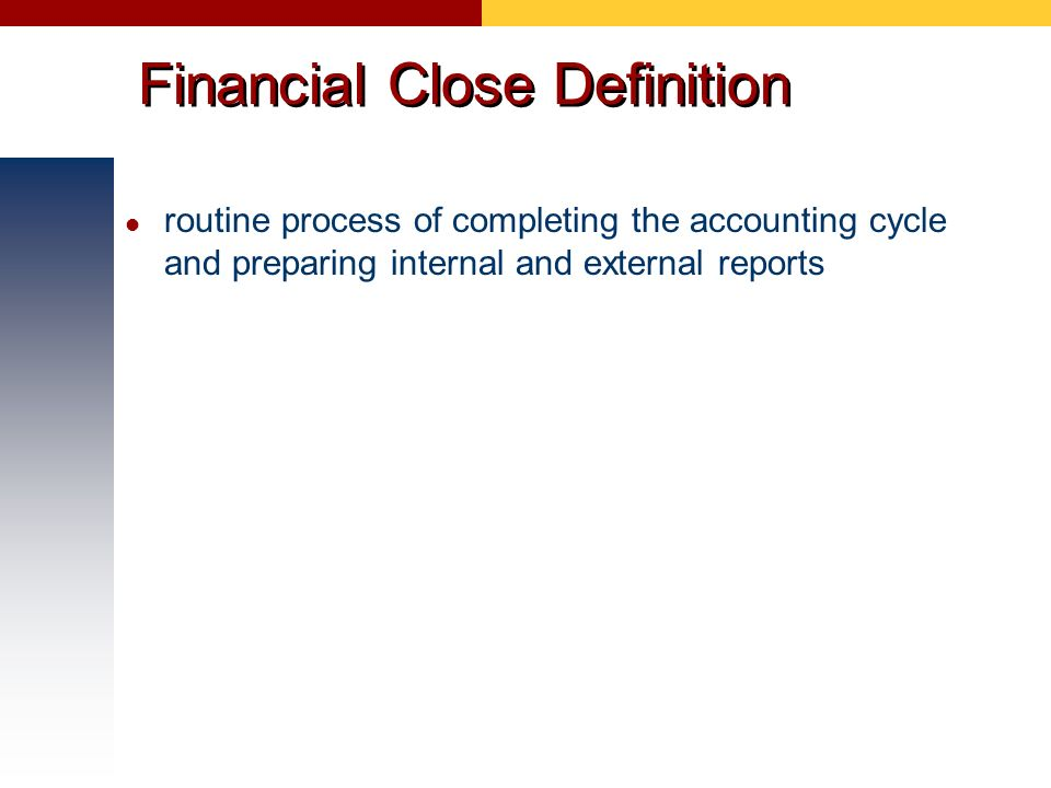 Financial Close Definition
