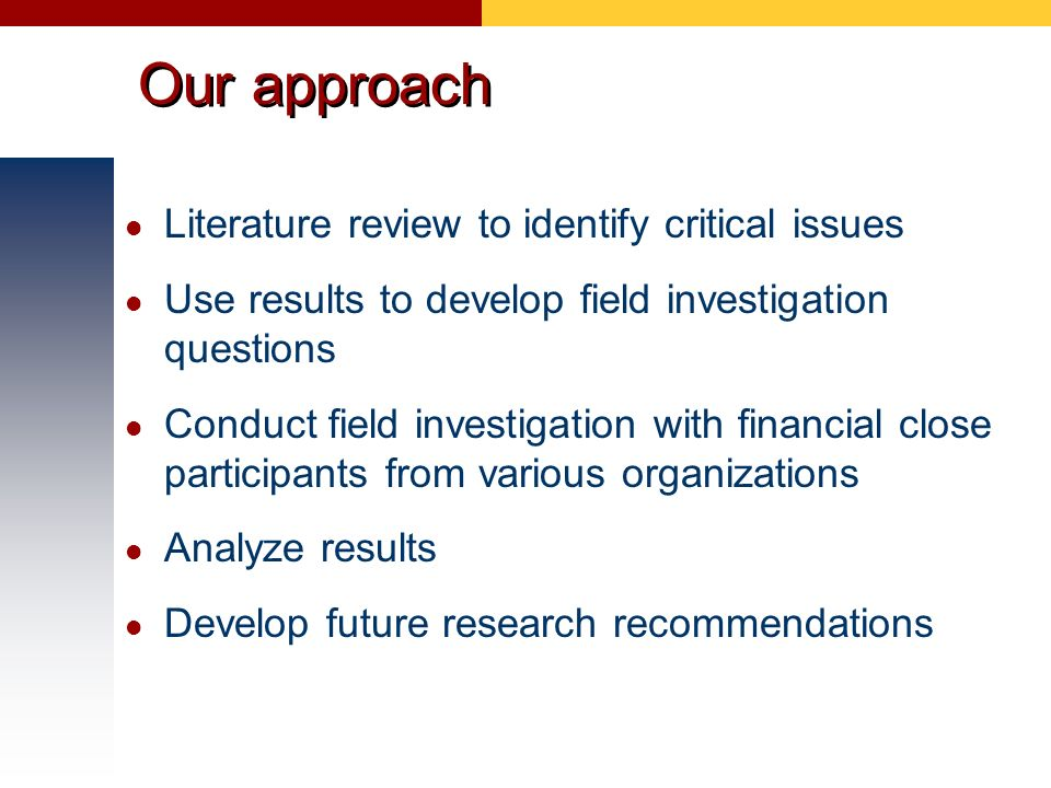 Our approach Literature review to identify critical issues