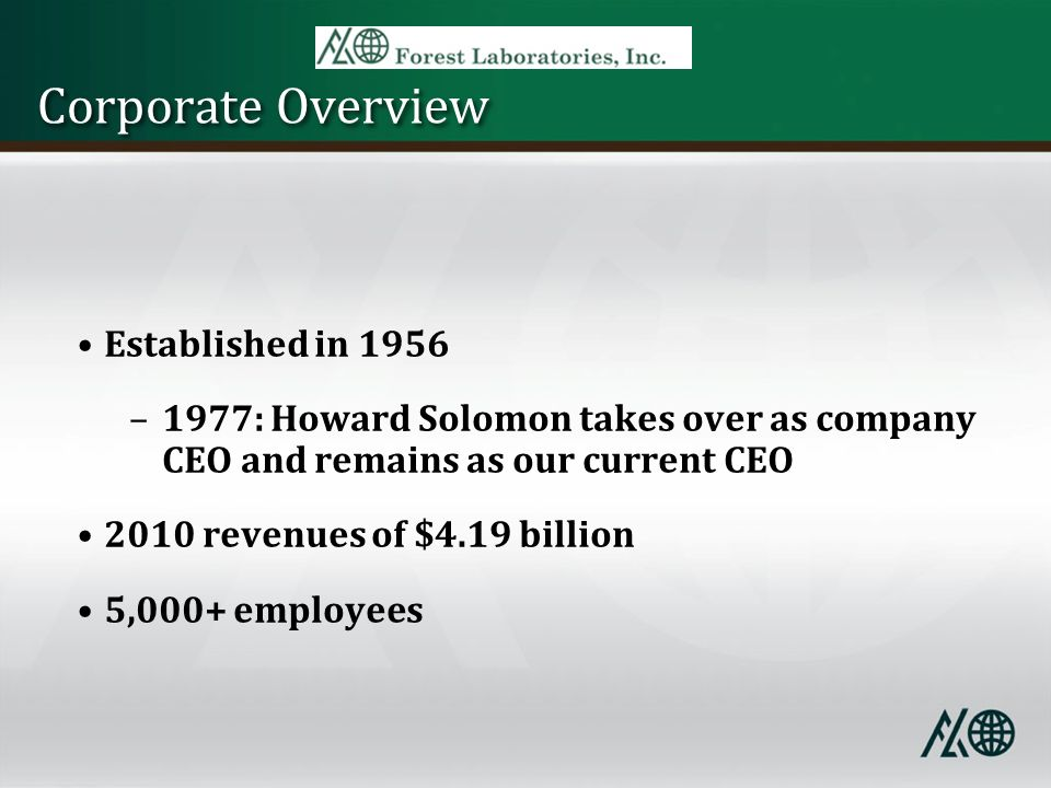 Corporate Overview Established in 1956