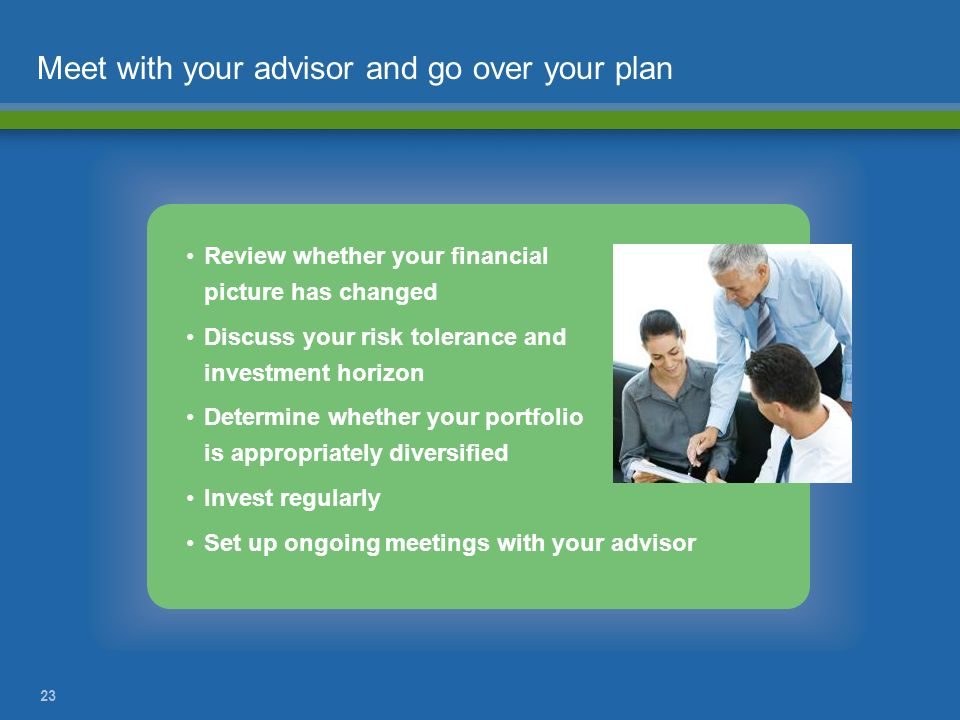 Meet with your advisor and go over your plan