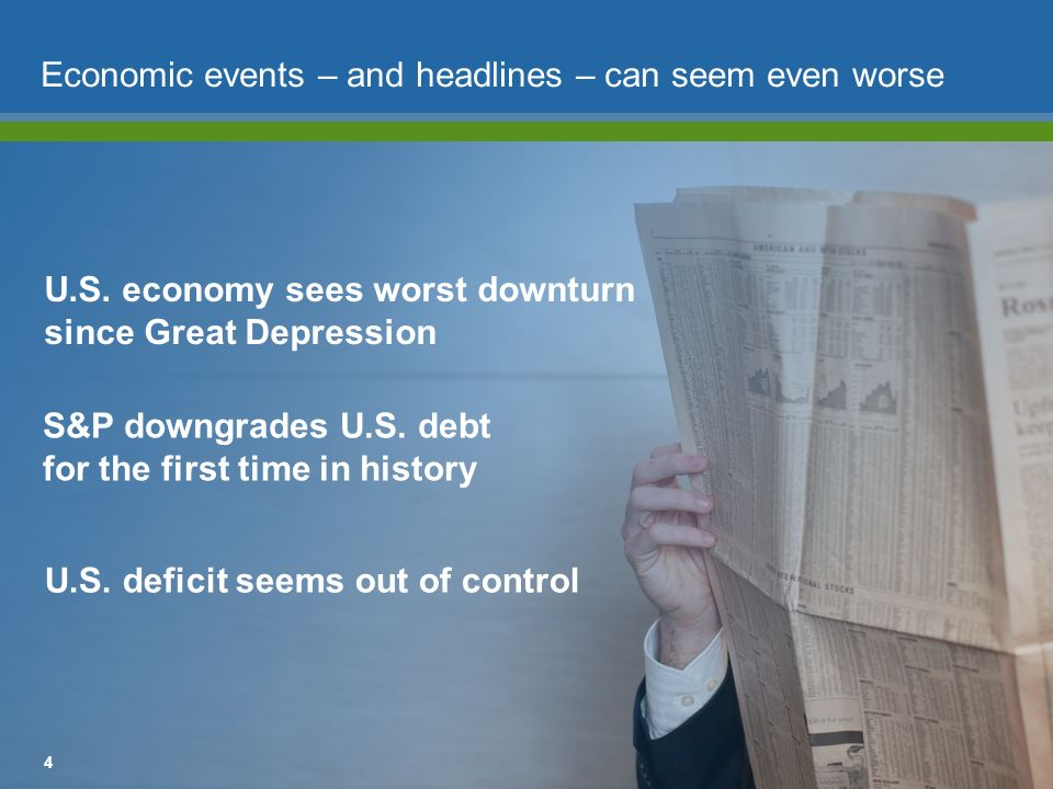 Economic events – and headlines – can seem even worse