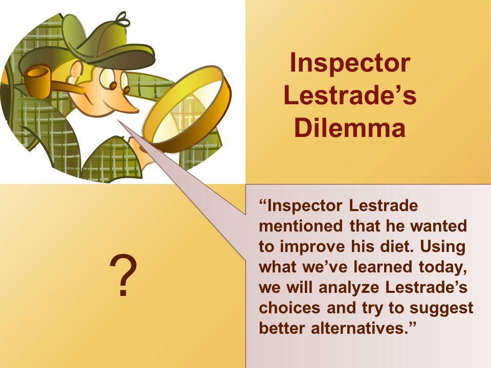 Inspector Lestrade's Dilemma