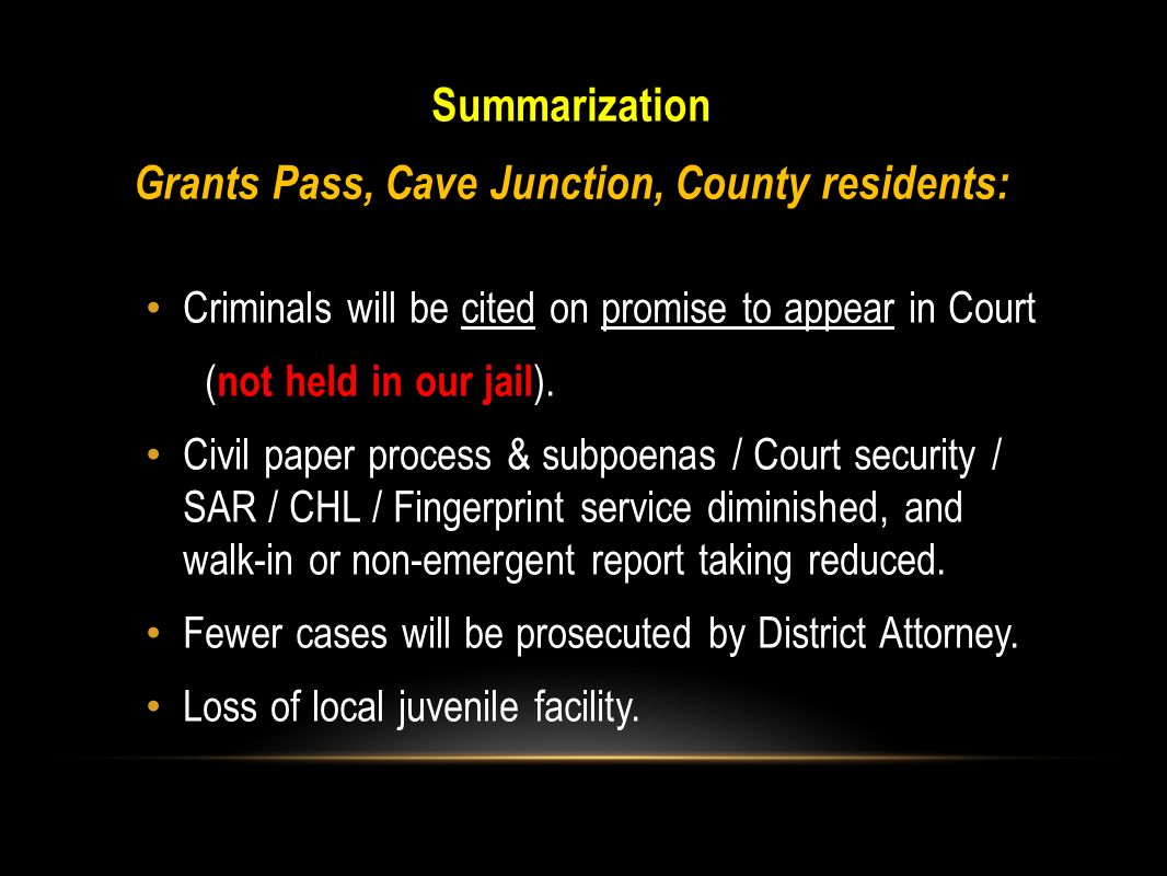 Grants Pass, Cave Junction, County residents: