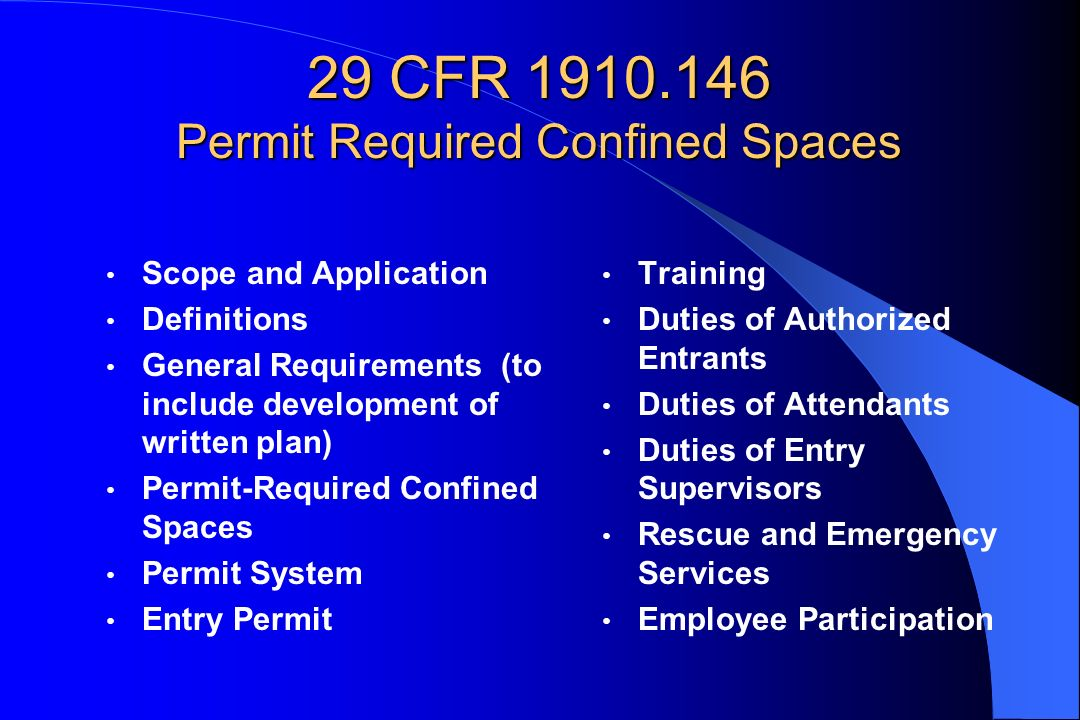 29 CFR 1910.146 Permit Required Confined Spaces