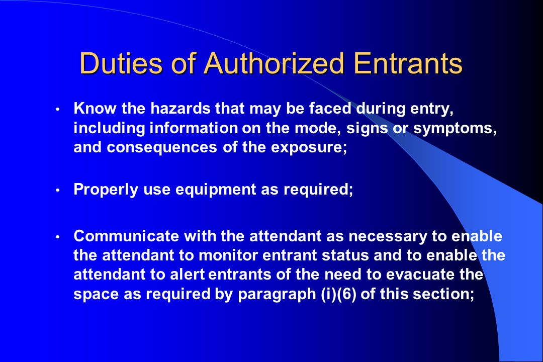 Duties of Authorized Entrants