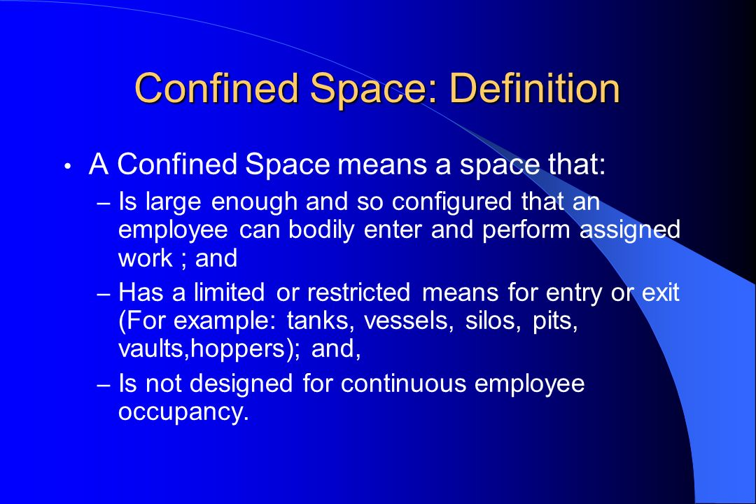 Confined Space: Definition