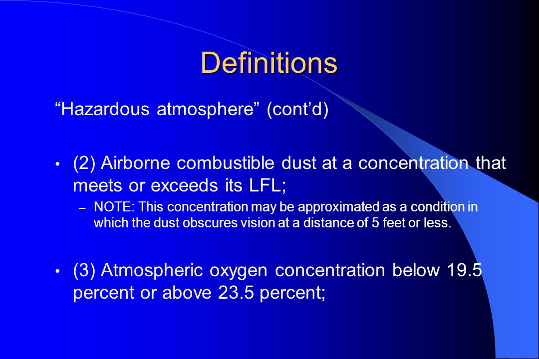 Definitions Hazardous atmosphere (cont'd)