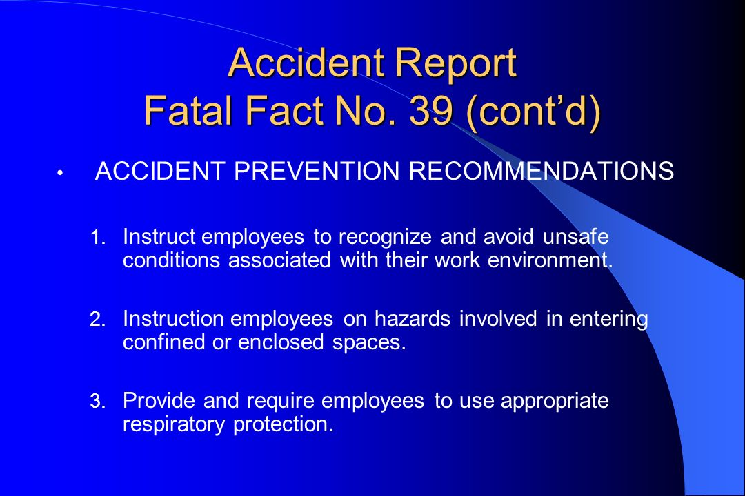 Accident Report Fatal Fact No. 39 (cont'd)