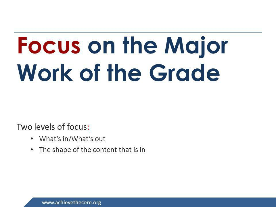 Focus on the Major Work of the Grade