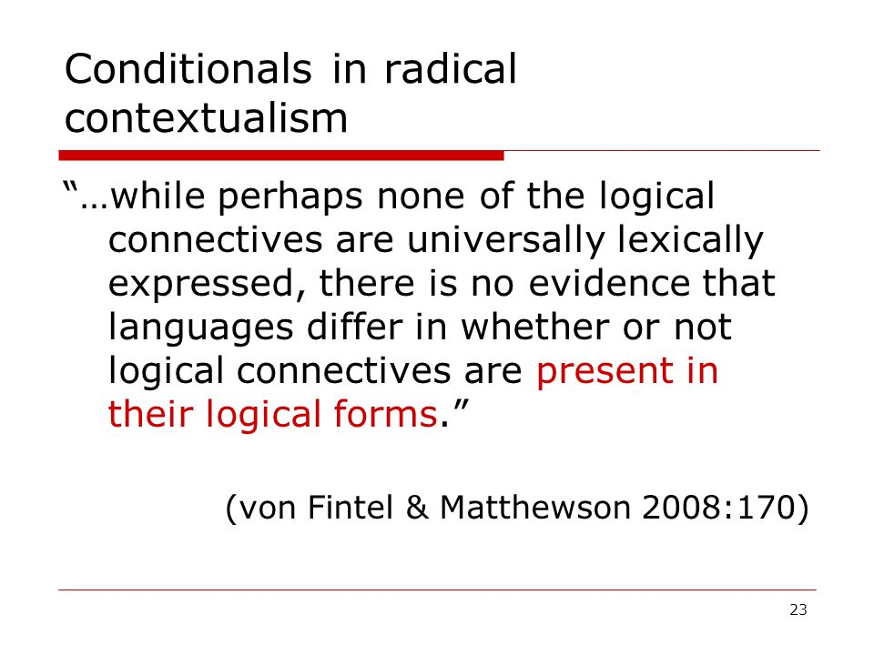 Conditionals in radical contextualism