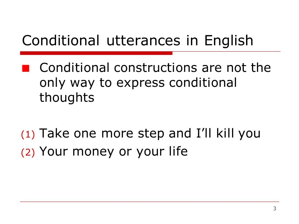 Conditional utterances in English