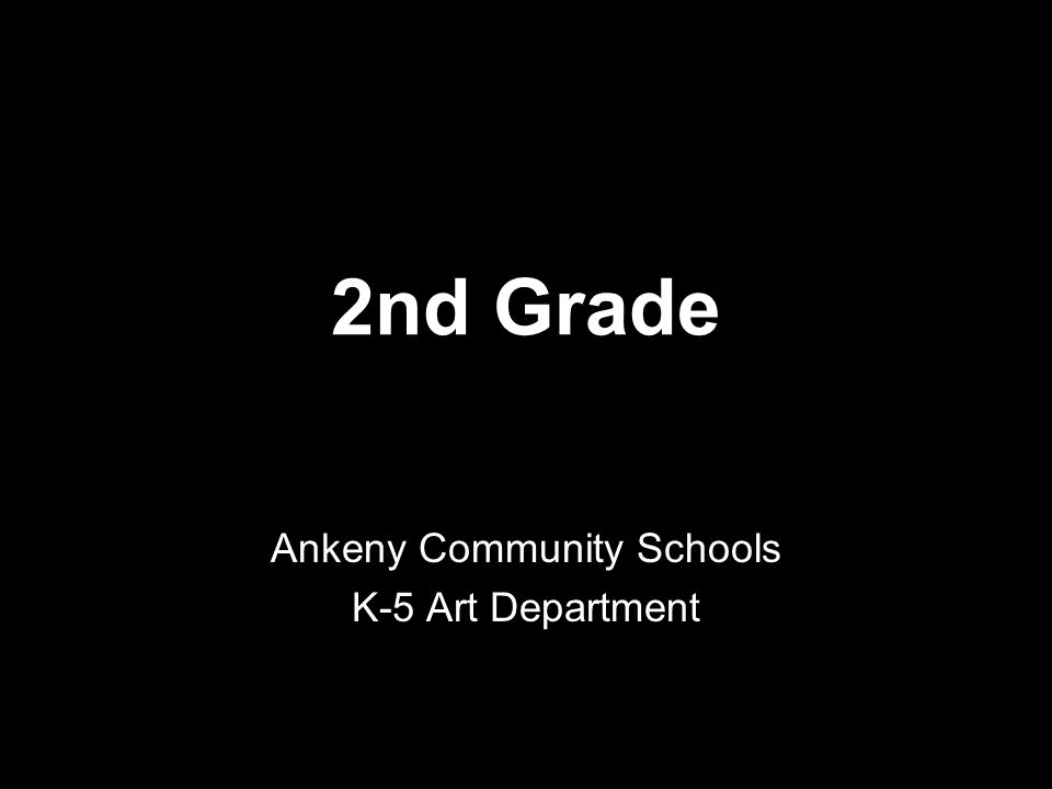 Ankeny Community Schools K-5 Art Department