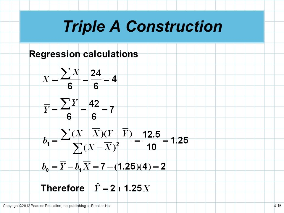 Triple A Construction Regression calculations Therefore