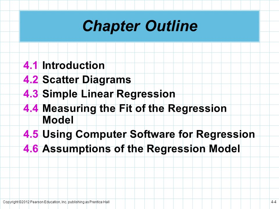 Chapter Outline 4.1 Introduction 4.2 Scatter Diagrams