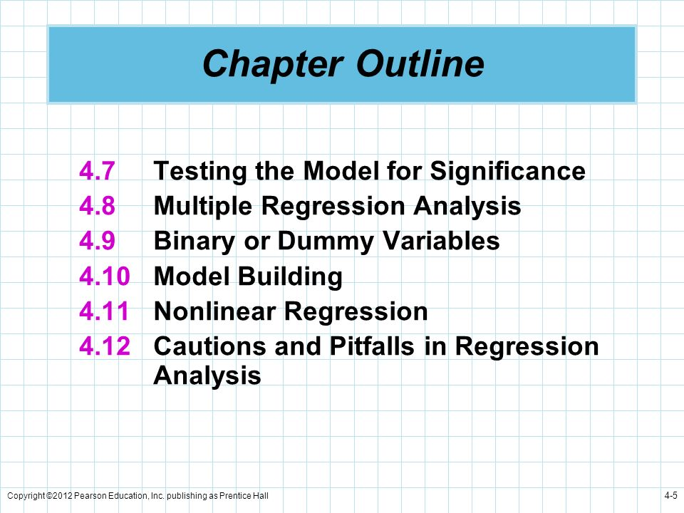Chapter Outline 4.7 Testing the Model for Significance